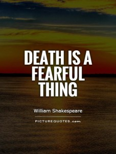 death-is-a-fearful-thing-quote-1